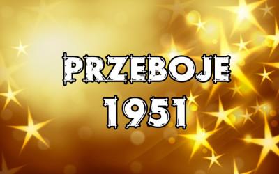 Przeboje-1951