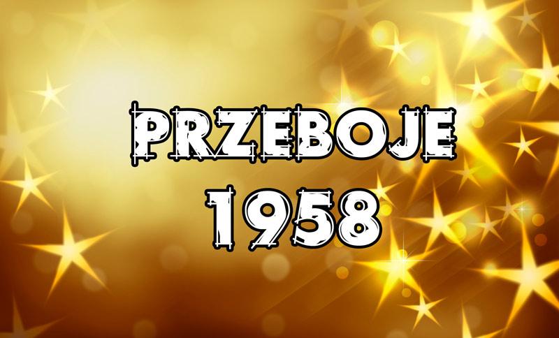 Przeboje-1958