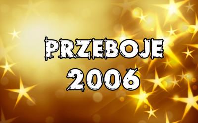 Przeboje-2006
