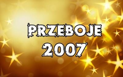 Przeboje-2007