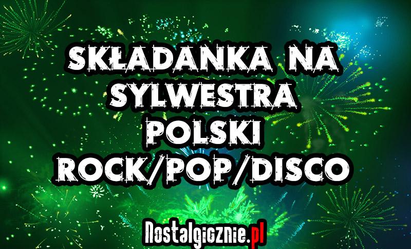 Składanka Polskich Przebójów na Sylwestra 2016 / 2017