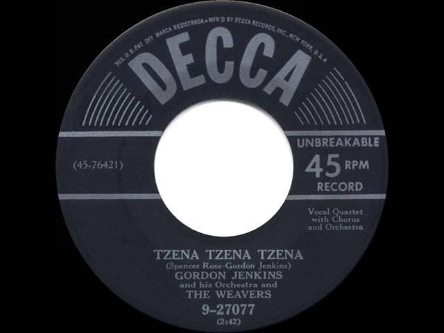 1950 HITS ARCHIVE: Tzena Tzena Tzena – Weavers & Gordon Jenkins