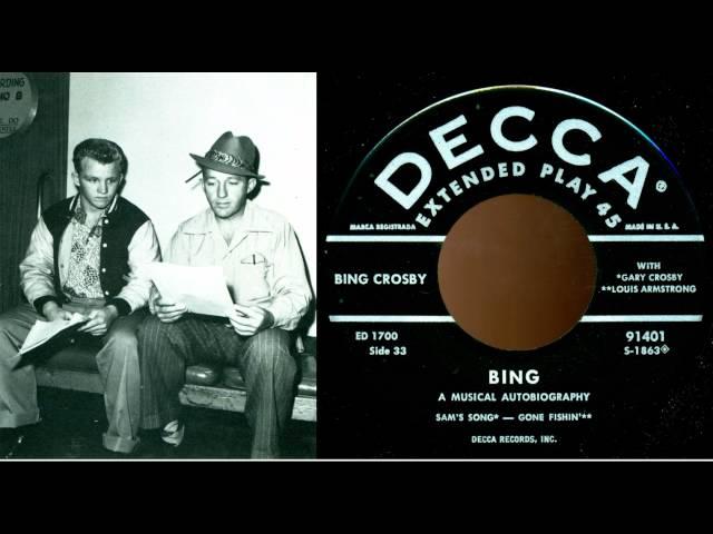 Bing Crosby & Gary Crosby – Sam's Song