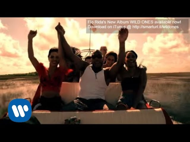 Flo Rida – Wild Ones ft. Sia [Official Video]