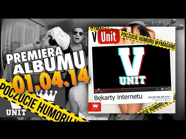 V-Unit – V nie dla ACTA (KRADZIONY BIT) OFFICIAL VIDEO