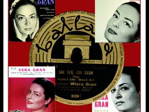 WIERA (VERA) GRAN – SERCE MATKI 1951 r.