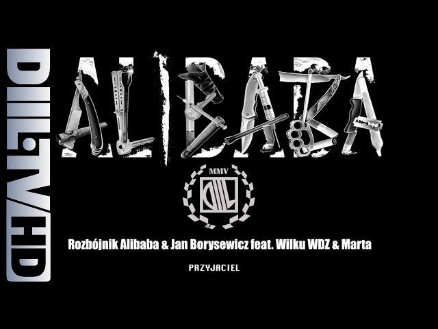 Rozbójnik Alibaba & Jan Borysewicz feat. Wilku WDZ & Marta – Przyjaciel (AUDIO DIIL.TV HD)