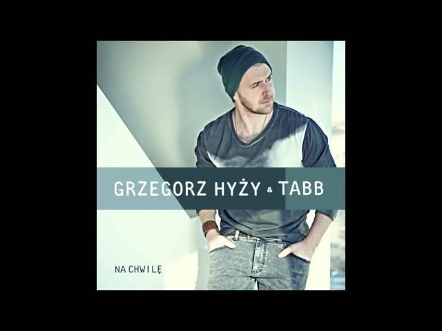 Grzegorz Hyży & TABB – NA chwilę