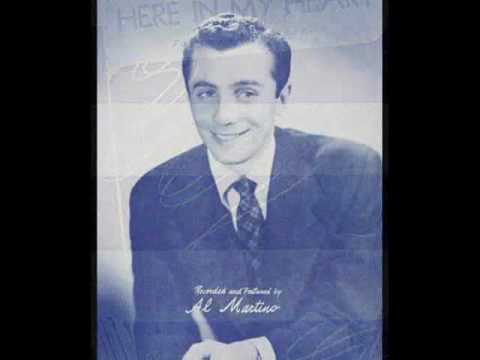 HERE IN MY HEART ~ Al Martino  1952.wmv