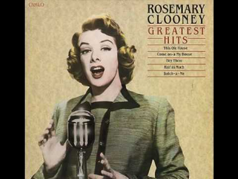 """Half as Much"" Rosemary Clooney"