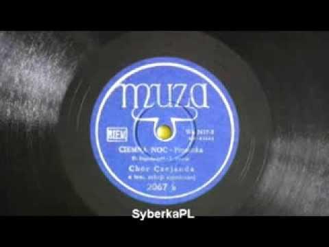 Chór Czejanda – Ciemna Dziś Noc, tango, ok. 1952