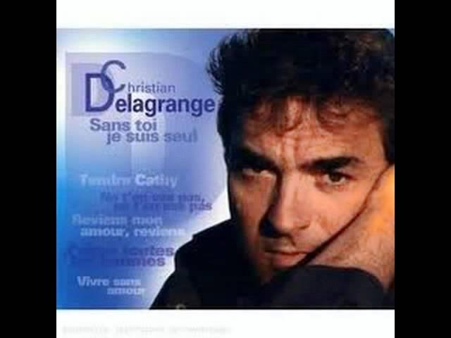 Christian  Delagrange –  Sans toi je suis seul ( 1972 )