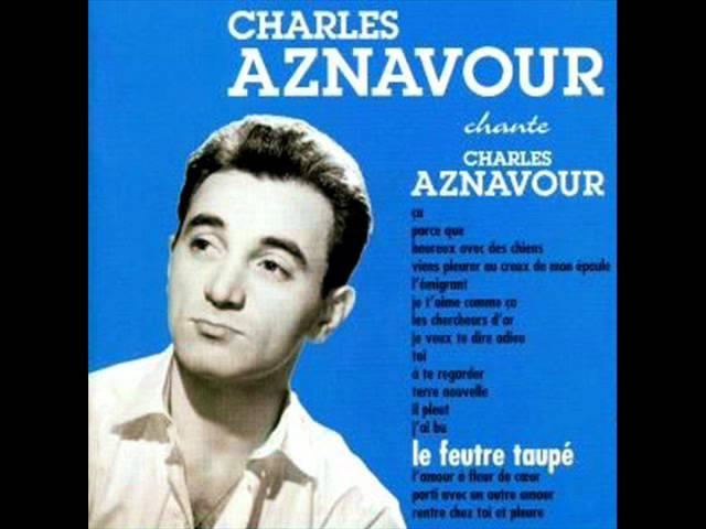 04) Charles aznavour – Viens Pleurer Au Creux De Mon Epaule