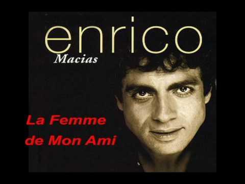 Enrico Macias – La Femme de Mon Ami