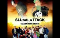Slums Attack – Zawsze będzie takie granie