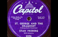 Stan Freberg – St. George & The Dragonet, 1953 Capitol record.