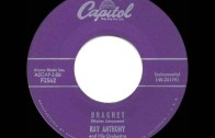 1953 HITS ARCHIVE: Dragnet – Ray Anthony (instrumental)