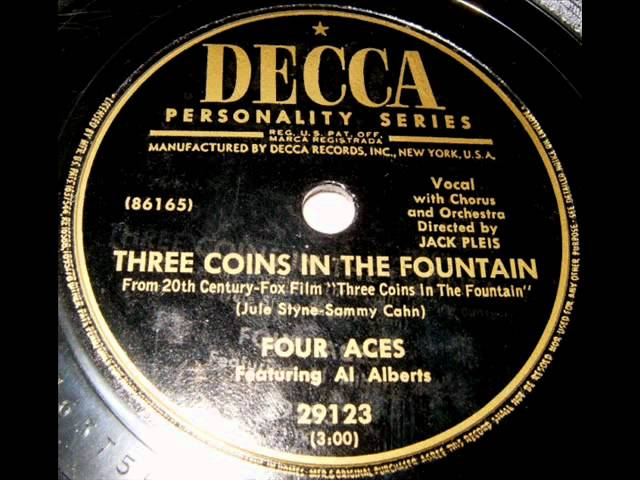 Three Coins In The Fountain by Four Aces on 1954 Decca 78.