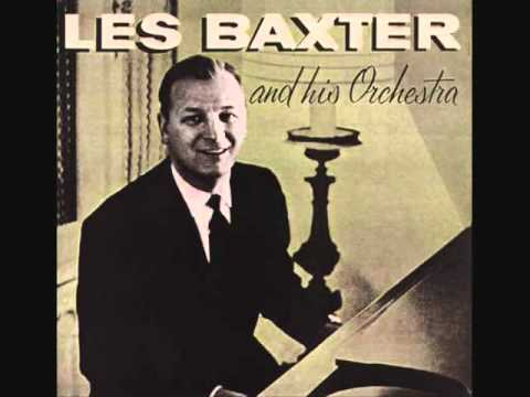Unchained Melody   Les Baxter Orchestra   1955
