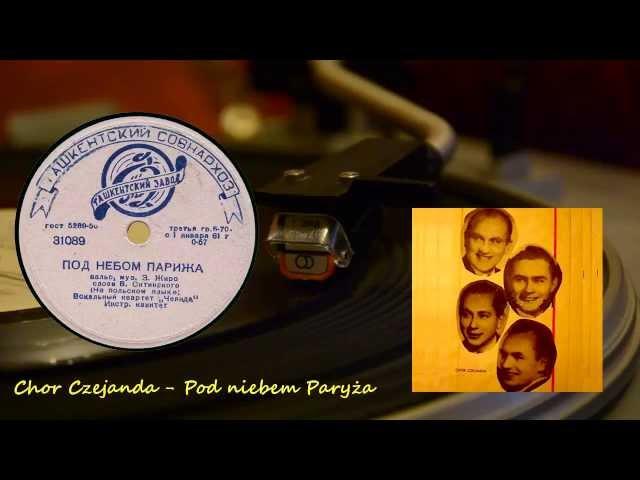 Pod Niebem Paryza – [Chor Czejanda 1961]