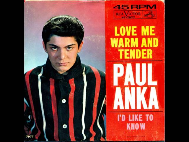 Paul Anka – Love Me Warm And Tender (Stereo)