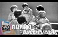 Filipinki – Dzieci Pireusu. Oryginalny teledysk, 1963 r.