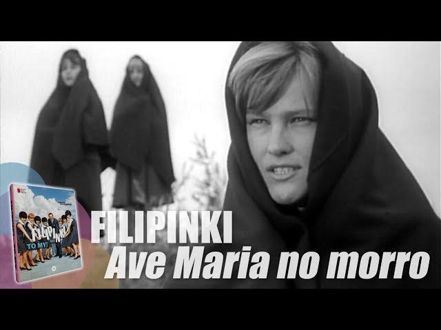 Filipinki – Ave Maria no morro. Oryginalny teledysk, 1964 r.