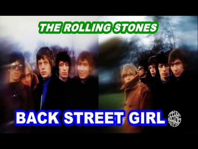 THE ROLLING STONES – BACK STREET GIRL