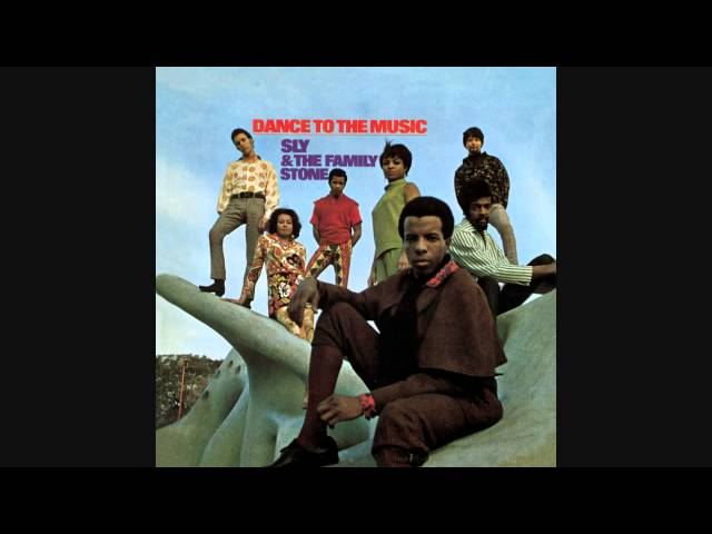 Sly & The Family Stone – Dance To The Music (Audio)