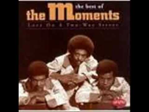 The Moments  – Love On A Two Way Street