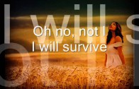 I Will Survive. Gloria Gaynor