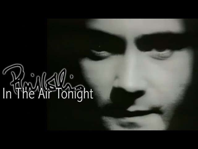 Phil Collins – In The Air Tonight (Official Video)