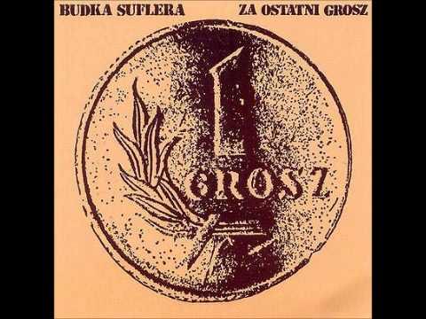 Budka Suflera – Za ostatni grosz [1982] [Vinyl-Rip]