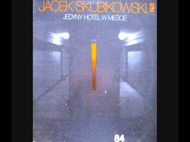 Jacek Skubikowski – Następnym razem pójdzie jak z nut
