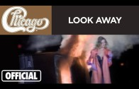 "Chicago – ""Look Away"" (Official Music Video)"