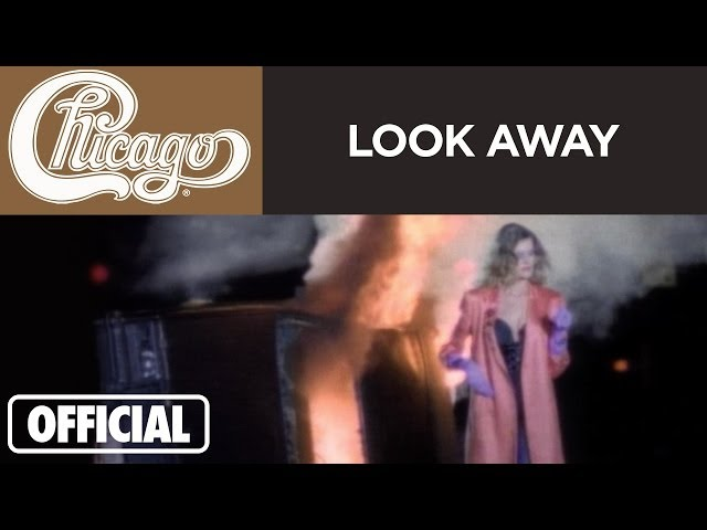 """Chicago – """"Look Away"""" (Official Music Video)"""