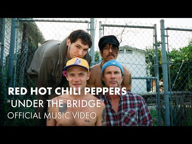 Red Hot Chili Peppers – Under The Bridge (Official Music Video)