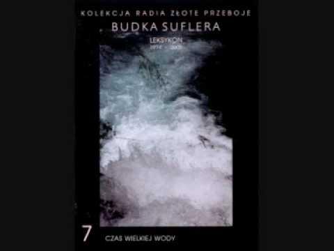 Budka Suflera – Czas wielkiej wody + tekst