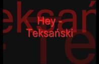 Hey – Teksański