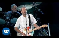 Eric Clapton – My Father's Eyes (Live Video Version)