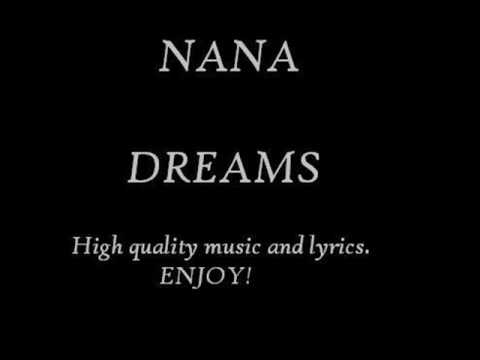 NANA – Dreams (with lyrics)