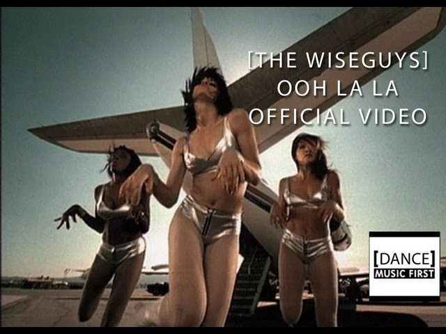 The Wiseguys – Ooh La La (Official Video)