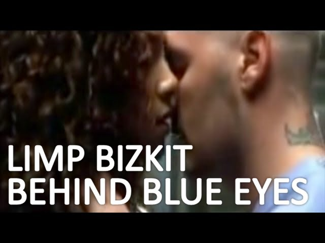 Behind Blue Eyes – Limp Bizkit (HD) + Subtitles